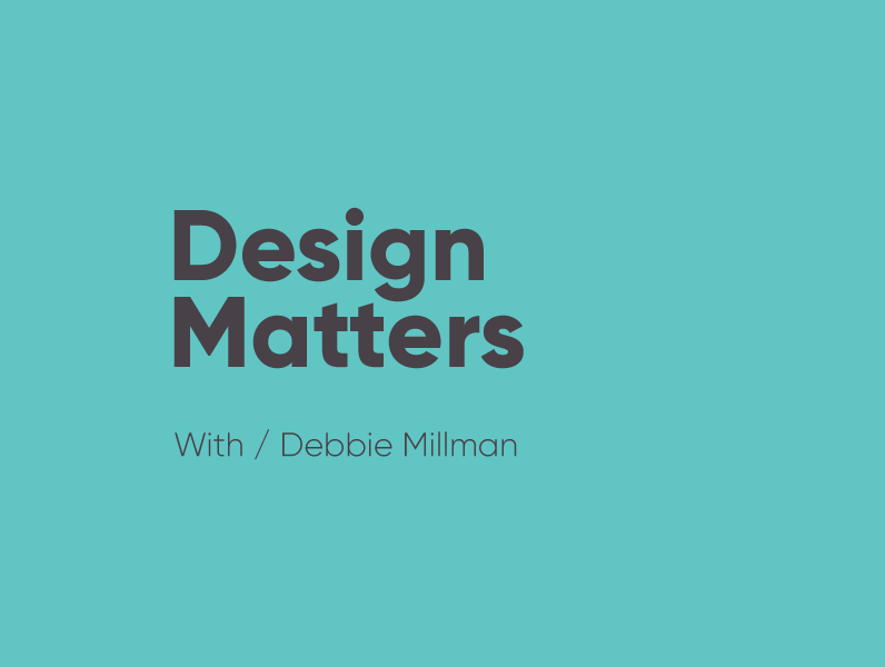 Image for the Design Matters podcast with Debbie Millman