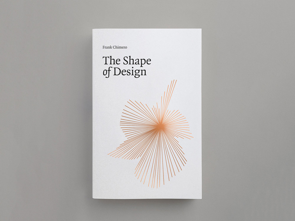 The Shape of Design — Frank Chimero