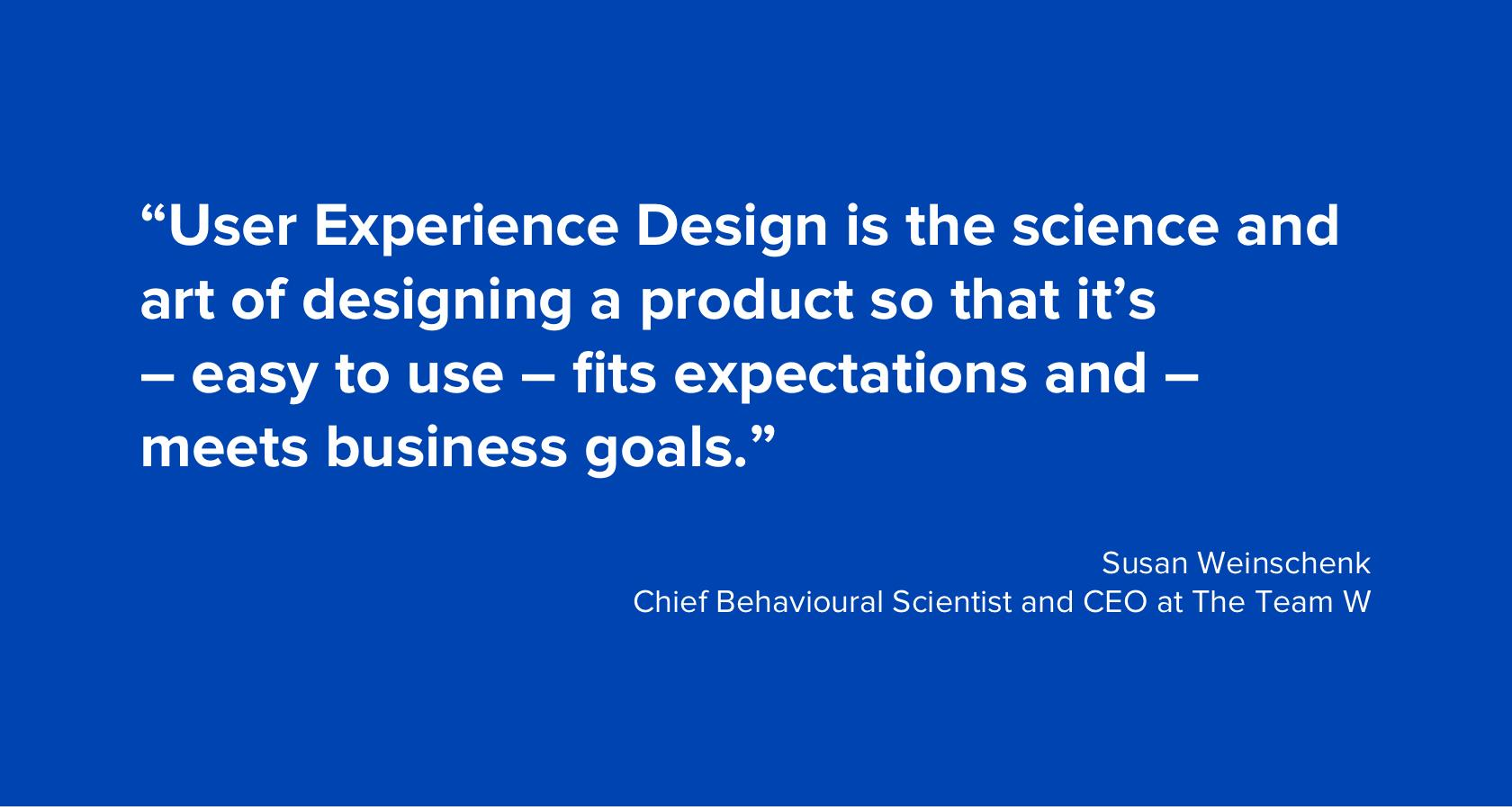UX Design quote from Susan Weinschenk