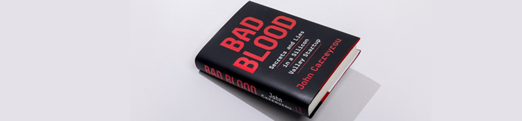 Photo of the book, Bad Blood.