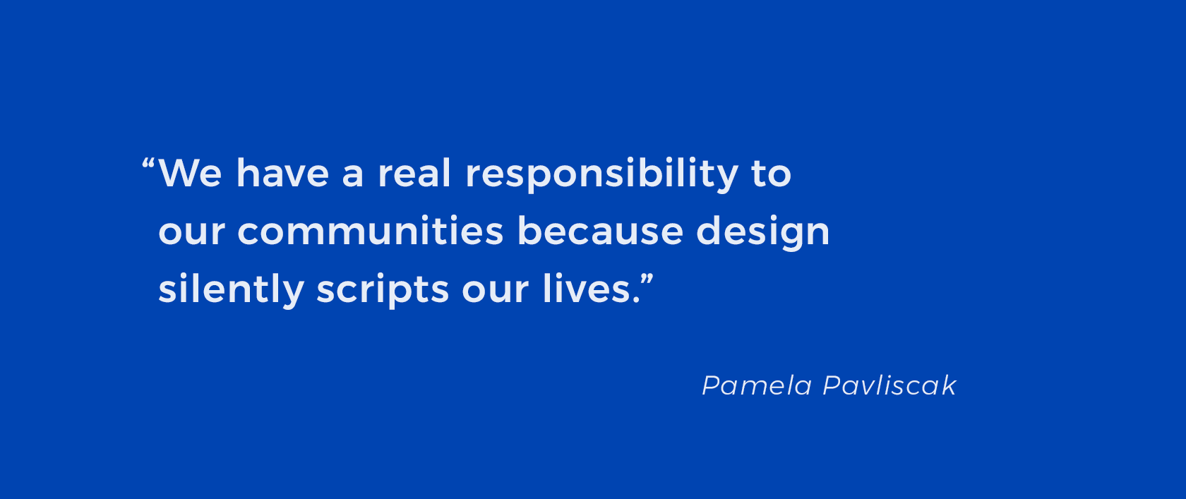 Design Talks: Quote about emotionally intelligent design by Pamela Pavliscak