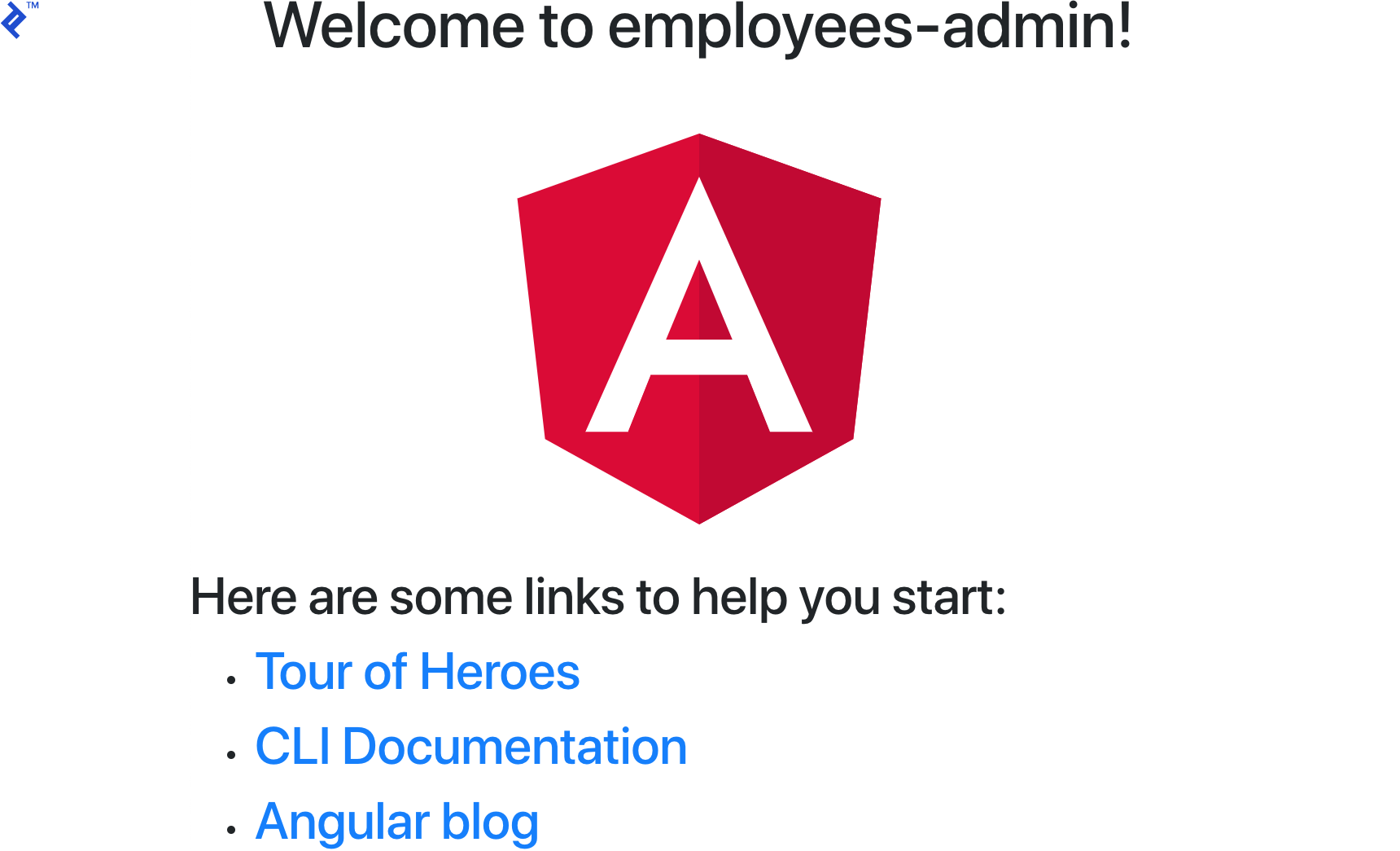 "The Angular scaffold, saying ""Welcome to employees-admin!"""