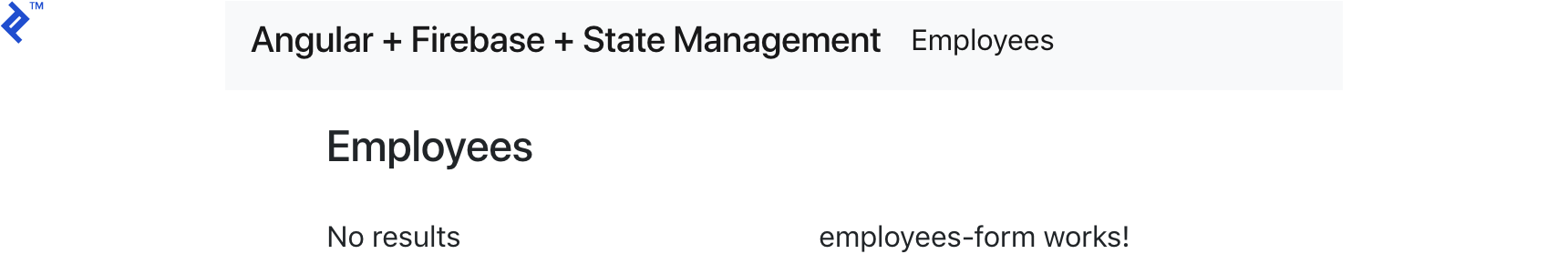 "An empty employees list, and the message ""employees-form works!"""