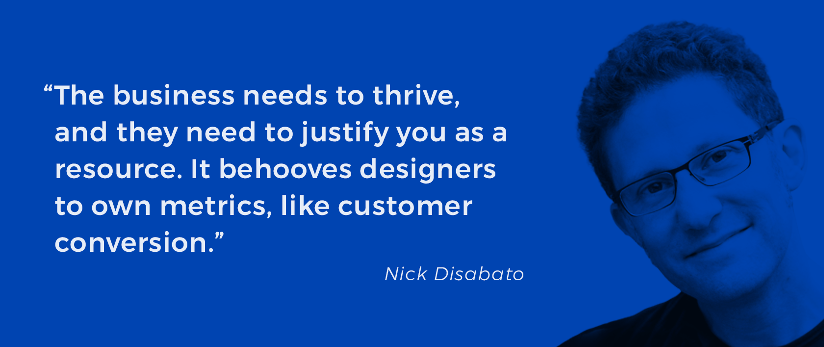 Value based design with Nick Disabato.