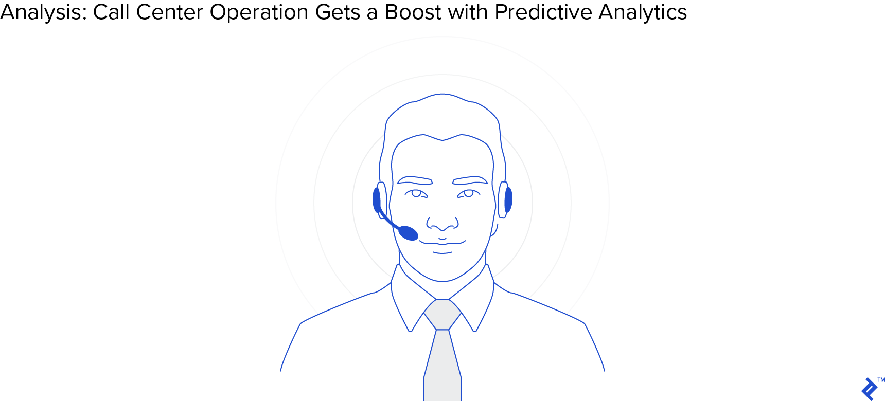 ROI analysis: Call center operation gets a boost with predictive analytics.