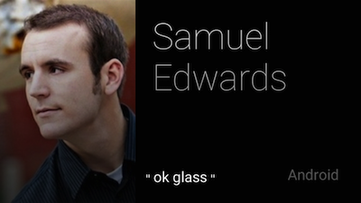 This is the Google Glass resume of Toptal developer Samuel Edwards.