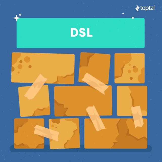 ¿Cómo se puede visualizar un DSL? No es fácil pero se podría decir que un DSL es una capa limpia y bonita sobre una construcción de bajo nivel.