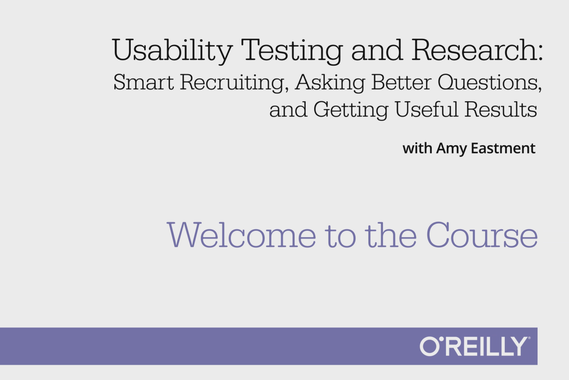 O'Reilly Course: User Research 101