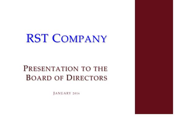RST Company - Board Presentation