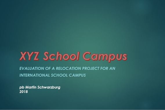 Evaluation of a Real Estate Relocation Project for an International School Campus