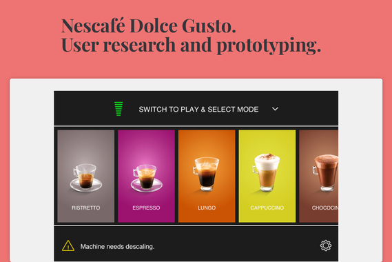 Nescafé Dolce Gusto: User Research and Prototyping.