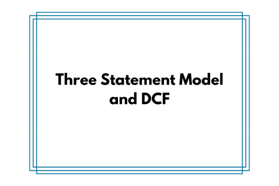 Three Statement Operating Model and DCF